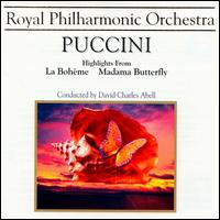 Puccini: Boh�me/Butterfly highlights - Claire Rutter (soprano); Paul Charles Clarke (tenor); Stephen Gadd (baritone); Royal Philharmonic Orchestra;...