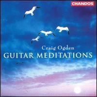 Guitar Meditations - Craig Ogden (guitar)