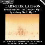 Lars-Erik Larsson: Symphonies Nos. 1 & 2
