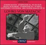Haydn: Symphony No. 103 / Schubert: Symphony No. 8-Unfinished, D.759 / Von Einem: Bruckner Dialog, Op.39