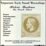 Historic Baritones, The French School
