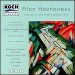 """Alan Hovhaness: Mountains and Rivers Without End; Symphony No. 6 """"The Celestial Gate""""; etc."""