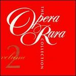 The Opera Rara Collection, Vol. 2