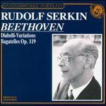 Beethoven: Diabelli Variations/Bagatelles Op.119