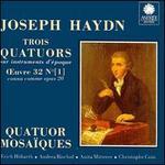 Joseph Haydn: Trois Quatuors, Op. 20