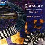 Korngold: String Quartets 1 & 2