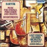 Bart�k: Music for Srtings, Percussion & Celeste/Divertimento for Strings