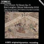Otto Olsson: Te Deum Op. 25; Jean Langlais: Messe Solennele (1950)