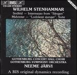 Wilhelm Stenhammar: Sn�frid; Intermezzo from S�ngen; Midvinter; Ledolezzi sjunger Suite