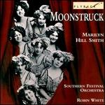 Marilyn Hill Smith: Moonstruck