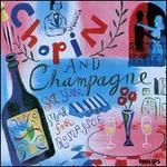 Chopin and Champagne - Claudio Arrau (piano); London Philharmonic Orchestra; Nikita Magaloff (piano); Rotterdam Philharmonic Orchestra
