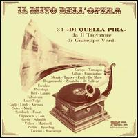 """34 """"Di quella pira"""" from Il Trovatore - Antonio Cortis (tenor); Antonio Paoli (tenor); Antonio Salvarezza (tenor); Aroldo Lindi (tenor); Aureliano Pertile (tenor);..."""