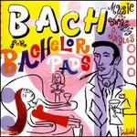 Bach for Bachelor Pads
