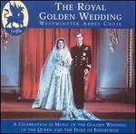 Royal Golden Wedding From Westminster Ab