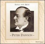 Peter Dawson: Songs and Arias