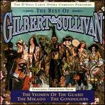 The Best of Gilbert & Sullivan: The Yeomen of the Guard; The Mikado; The Gondoliers