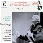 Lutoslawski at the Guildhall, Vol. 1