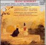 "Schubert: Piano Quintet ""Trout""; Lieder ""Trockene Blumen"" & ""Die Forelle""; Introduction & Variations D802"