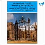 Howells: Choral & Organ Music Vol. 2