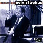 The Music of Rolv Yttrehus