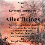 Music for Keyboard Instruments by Allen Brings