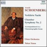 Arnold Schoenberg: Verkl�rte Nache; Chamber Symphony No. 2; Accompaniment to a Cinematographic Scene