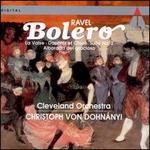 Ravel: Bol�ro; La Valse; Daphnis et Chlo� Suite No. 2; Alborada del gracioso