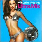 Ultra Mix: Vic Latino