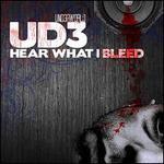 Hear What I Bleed