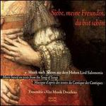 Siehe meine Freundin, du bist sch�n: Music based on texts from the Song of Songs