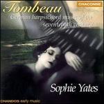 Tombeau: German Harpsichord Music of the Seventeenth Century