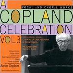 A Copland Celebration Vol. 3