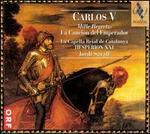 Carlos V: Mille Regretz, La Canci=n del Emperador