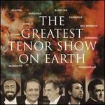 Greatest Tenor Show on Earth [Import]