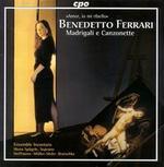 Benedetto Ferrari: Madrigali e Canzonette
