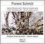 Florent Schmitt: Lied et Scherzo Op. 54; Suite en rocaille Op. 84; A tour d'anches Op. 97; Chants aliz�s Op. 125