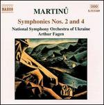 Martinu: Symphonies Nos. 2 & 4