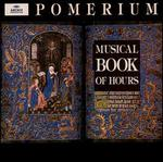 Musical Book of Hours [Audio Cd] Pomerium and Blachly