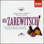 Leh�r: Der Zarewitsch