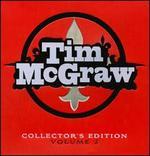 Tim McGraw Collector's Edition #2 - Tim McGraw