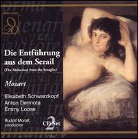 Mozart: Die Entf�hrung aus dem Serail - Anton Dermota (vocals); Elisabeth Schwarzkopf (vocals); Emmy Loose (vocals); Herbert Alsen (vocals); Peter Klein (vocals);...