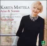 Karita Mattila: Arias & Scenes