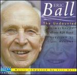 Eric Ball: The Undaunted