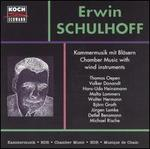 Erwin Schulhoff: Chamber Music With Wind Instruments