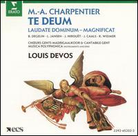 Charpentier: Te Deum - Bernadette Degelin (soprano); Jan Caals (tenor); Jean Nirouet (counter tenor); Kurt Widmer (bass); Lieve Jansen (soprano); Cantabile Gent (choir, chorus); Gents Madrigaalkoor (choir, chorus); Musica Polyphonica; Louis Devos (conductor)