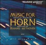 Brahms, Beethoven: Music for Horn
