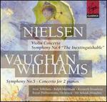 "Carl Nielsen: Violin Concerto; Symphony No. 4 ""The Inextinguishable""; Ralph Vaughan Williams: Symphony No. 5"