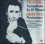 Franck: Symphony in D minor; Debussy: Nocturnes