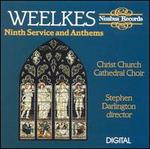 Weelkes: Ninth Service & Anthems