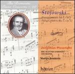The Romantic Piano Concerto 28 - Stojowski: Piano Concertos Nos. 1 & 2